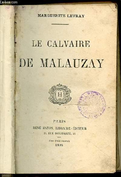 LE CALVAIRE DE MALAUZAY.
