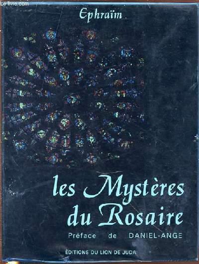 LES MYSTERES DU ROSAIRE - PREFACE DE DANIEL-ANGE.