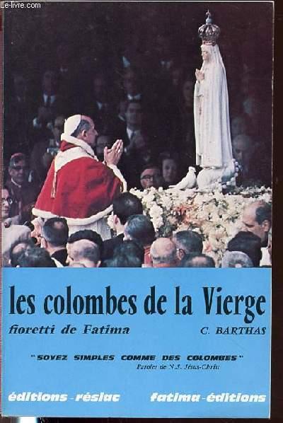 LES COLOMBES DE LA VIERGE - FIORETTI DE FATIMA.