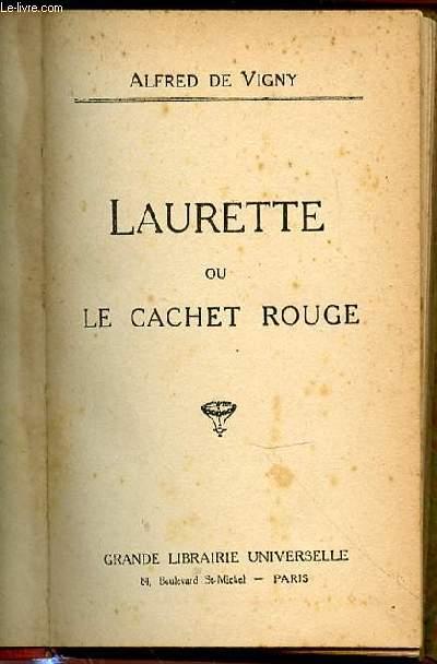 LAURETTE OU LE CACHET ROUGE.