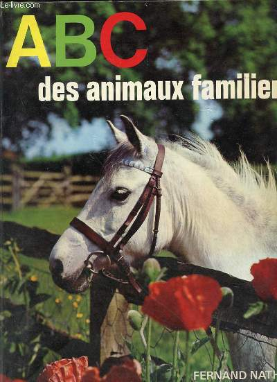 ABC DES ANIMAUX FAMILIERS - ALPHABETS FERNAND NATHAN.