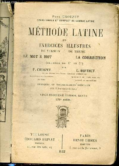 METHODE LATINE ET EXERCICES ILLUSTRES DE VERSION LE MOT A MOT ET DE THEME LA CORRECTION (CLASSES DE 6 EME ET 5 EME) / LEXIQUE ET VOCABULAIRE SPECIAUX.