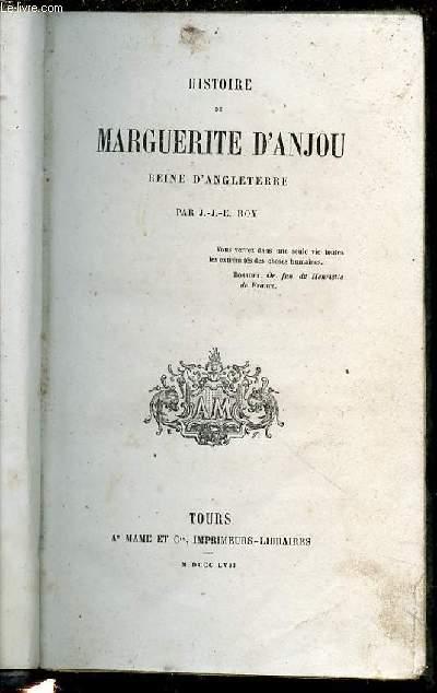HISTOIRE DE MARGUERITE D'ANJOU REINE D'ANGLETERRE.
