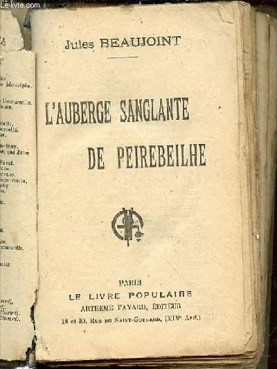 L'AUBERGE SANGLANTE DE PEIREBEILHE.