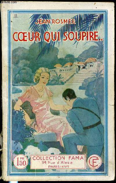 COEUR QUI SOUPIRE - COLLECTION FAMA N°304.