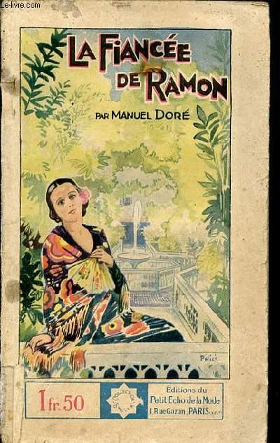 LA FIANCEE DE RAMON - COLLECTION STELLA N°313.