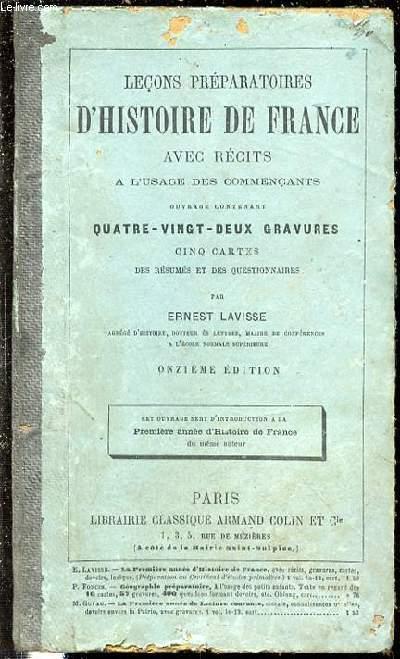 LECONS PREPARATOIRES D'HISTOIRE DE FRANCE AVEC RECITS A L'USAGE DES COMMENCANTS.