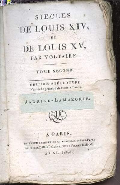 SIECLES DE LOUIS XIV ET DE LOUIS XV - TOME SECOND.