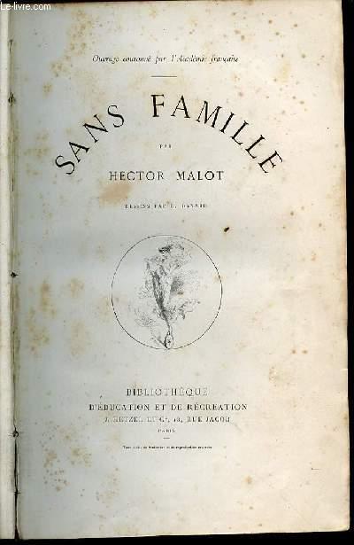 SANS FAMILLE - BIBLIOTHEQUE D'EDUCATION ET DE RECREATION.
