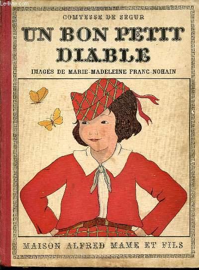 UN BON PETIT DIABLE - IMAGES DE MARIE-MADELEINE FRANC-NOHAIN.