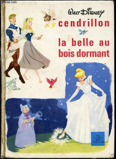 CENDRILLON + LA BELLE AU BOIS DORMANT - TEXTE FRANCAIS D'ELIZABETH CICCIONE.