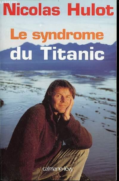 LE SYNDROME DU TITANIC.