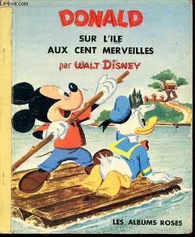 DONALD SUR L'ILE AUX CENT MERVEILLES - LES ALBUMS ROSES.