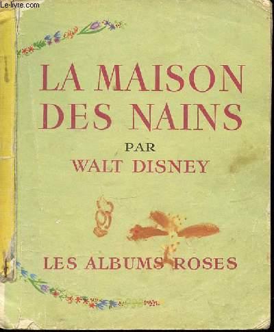 LA MAISON DES NAINS - LES ALBUMS ROSES.