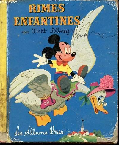 RIMES ENFANTINES - LES ALBUMS ROSES / TEXTE FRANCAIS DE MICHEL SCIAMA.