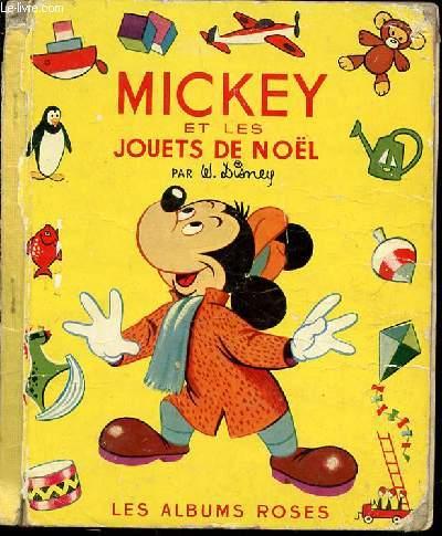 MICKEY ET LES JOUETS DE NOEL - LES ALBUMS ROSES.