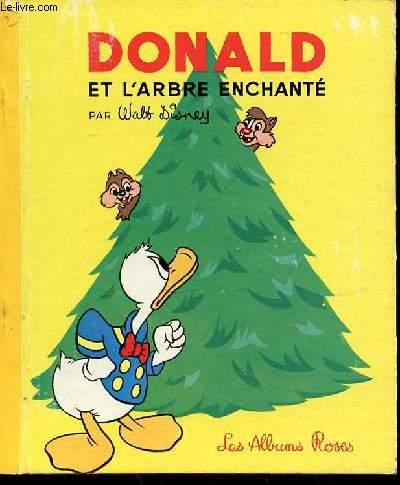 DONALD ET L'ARBRE ENCHANTE - LES ALBUMS ROSES.