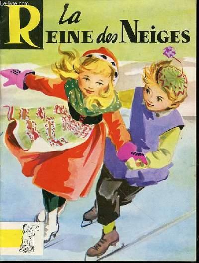 LA REINE DES NEIGES - CONTES DU GAI PIERROT N°18.