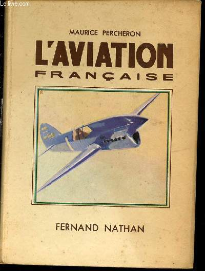 L'AVIATION FRANCAISE - ILLUSTRATIONS DE A. BRNET.