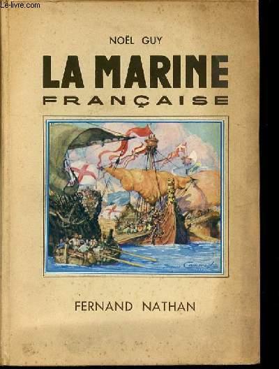 LA MARINE FRANCAISE - ILLUSTRATIONS DE J. CAMOREYT.