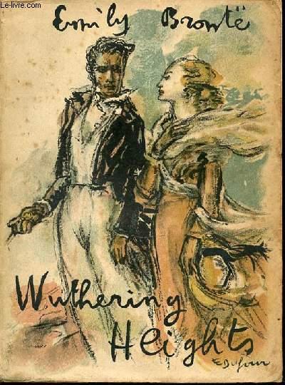 WUTHERING HEIGHTS - TRADUIT DE L'ANGLAIS PAR JACQUES MARCIREAU.