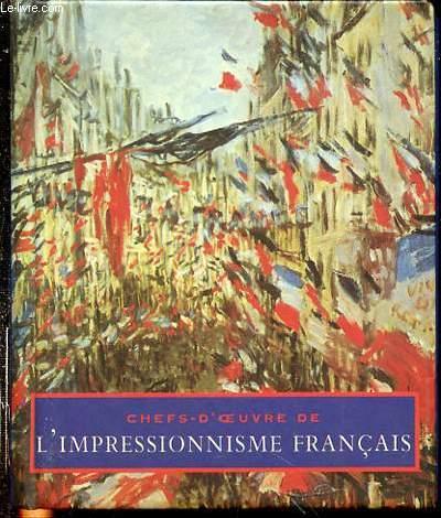 CHEF-D'OEUVRE DE L'IMPRESSIONNISME FRANCAIS.