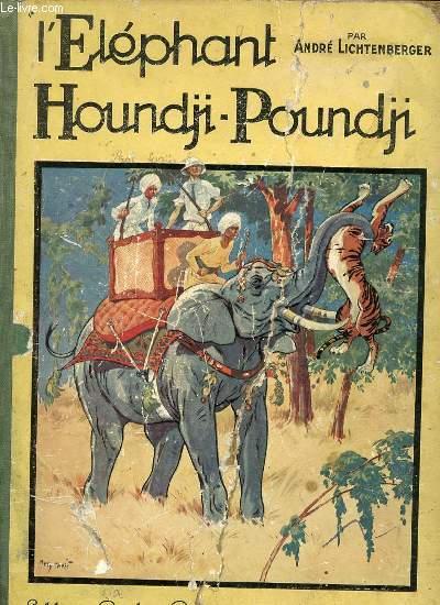 L'ELEPHANT HOUNDJI-POUNDJI - ILLUSTRATIONS D'HENRY MORIN.
