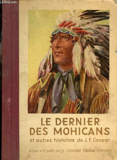 LE DERNIER DES MOHICANS ET AUTRES HISTOIRES - ALBUM N°6.