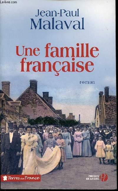 UNE FAMILLE FRANCAISE - ROMAN / COLLECTION