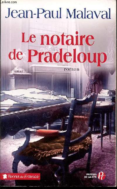 LE NOTAIRE DE PRADELOUP - ROMAN / COLLECTION