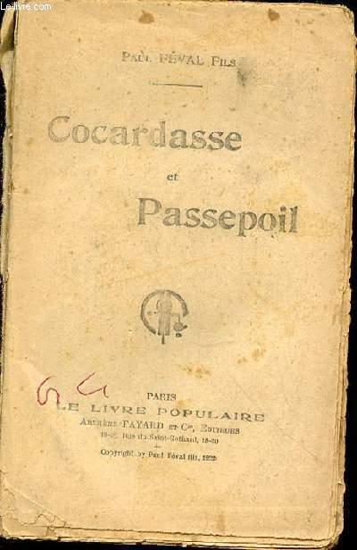 COCARDASSE ET PASSEPOIL - LE LIVRE POPULAIRE.