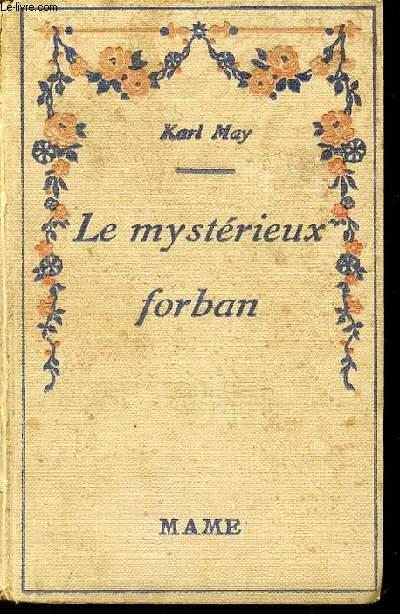 LE MYSTERIEUX FORBAN - COLLECTION POUR TOUS / TRADUCTION DE A. CANAUX / ILLUSTRATIONS DE L. MAITREJEAN.