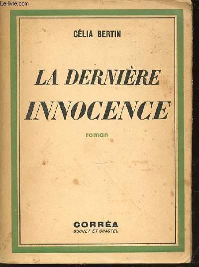 LA DERNIERE INNOCENCE - ROMAN.