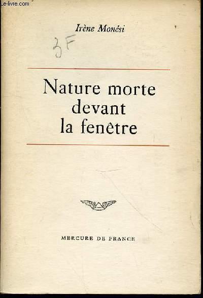 NATURE MORTE DEVANT LA FENETRE - ROMAN.
