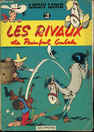 LES RIVAUX DE PAINFUL GULCH - LUCKY LUKE N°19 / DESSINS DE MORRIS.