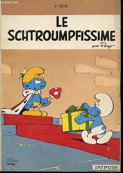 LE SCHTROUMFISSIME - SCENARIOS DE Y. DELPORTE ET PEYO.