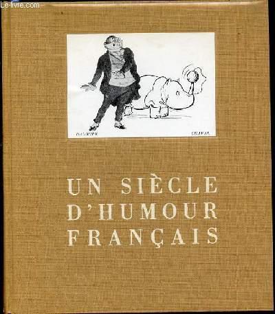 UN SIECLE D'HUMOUR FRANCAIS.