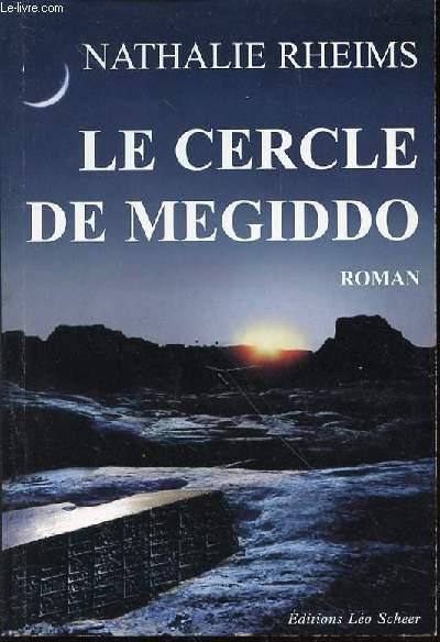 LE CERCLE DE MEGIDDO - ROMAN.