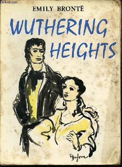 WUTHERING HEIGHTS - ADAPTE DE L'ANGLAIS PAR JACQUES MARCIREAU.