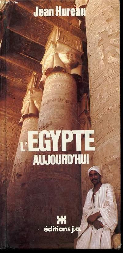 L'EGYPTE AUJOURD'HUI.