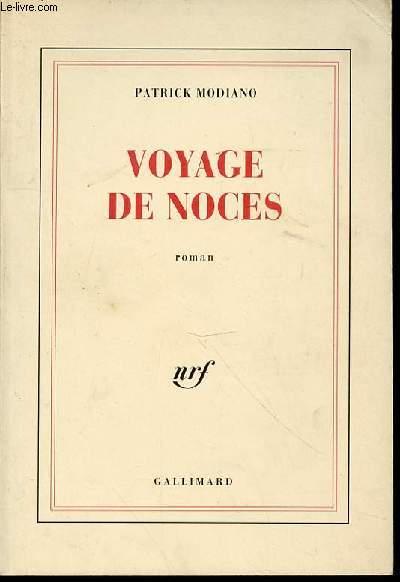 VOYAGE DE NOCES - ROMAN.
