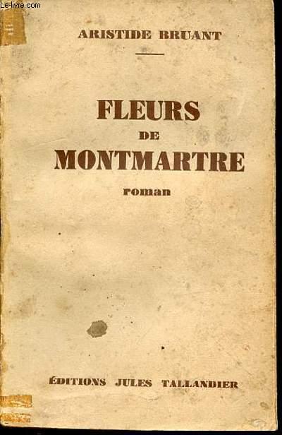 FLEURS DE MONTMARTRE - ROMAN.