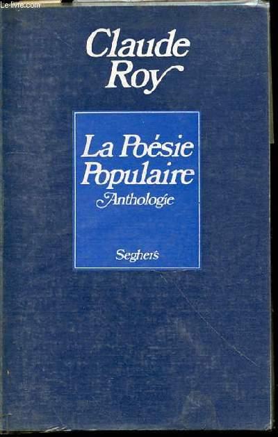 LA POESIE POPULAIRE ANTHOLOGIE - COLLECTION