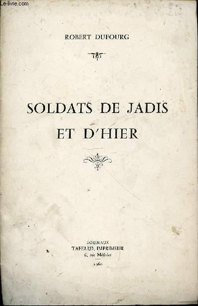 SOLDATS DE JADIS ET D'HIER.