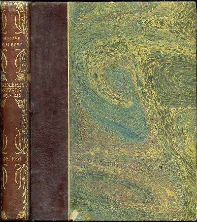 PREMIERES OEUVRES 183.-1842 - OEUVRES COMPLETES ILLUSTREES DE GUSTAVE FLAUBERT. TEXTE DEFINITIF DE LA BIBLIOTHEQUE-CHARPENTIER / EDITION DU CENTENAIRE.
