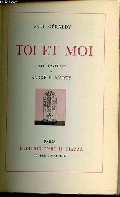 TOI ET MOI - ILLUSTRATIONS DE A.-E. MARTY. POEMES SUR L'AMOUR.