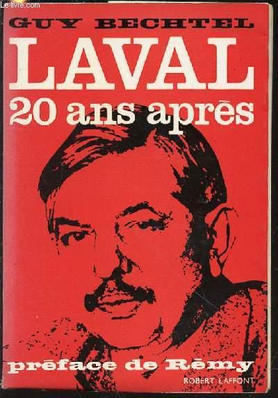 LAVAL 20 ANS APRES - PREFACE DE REMY.