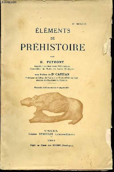 ELEMENTS DE PREHISTOIRE - PREFACE DU DOCTEUR CAPITAN.