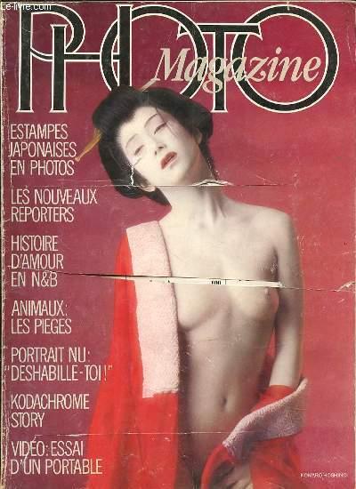PHOTO MAGAZINE N°39 / AVRIL 1983 - Estampes japoniases en photos / Les nouveaux reporters / Histoire d'amour en N&B / Animaux : les pièges / Kodachrome story / Portrait nu :
