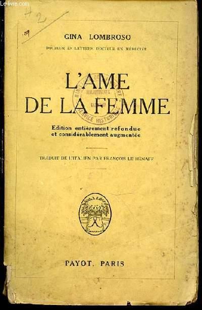 L'AME DE LA FEMME - EDITION ENTIEREMENT REFONDUE ET COSIDERABLEMENT AUGMENTEE.